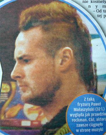 Nowa fryzura Małaszyńskiego